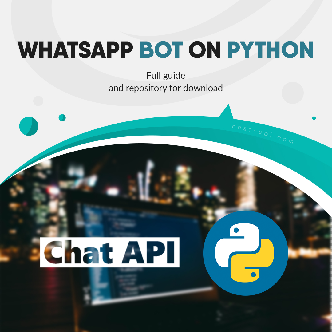Prepared a manual on how to write a bot whatsapp on a python
